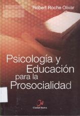 Psicología y educación para la prosocialidad