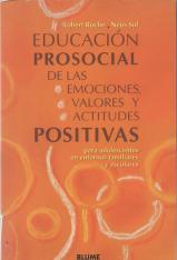 Educación Prosocial de las emociones, valores y actitudes positivas
