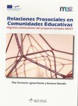 Reseña de Escotorin, Roche, I. y Delvalle (Eds.) (2014) Relaciones Prosociales en Comunidades Educativas